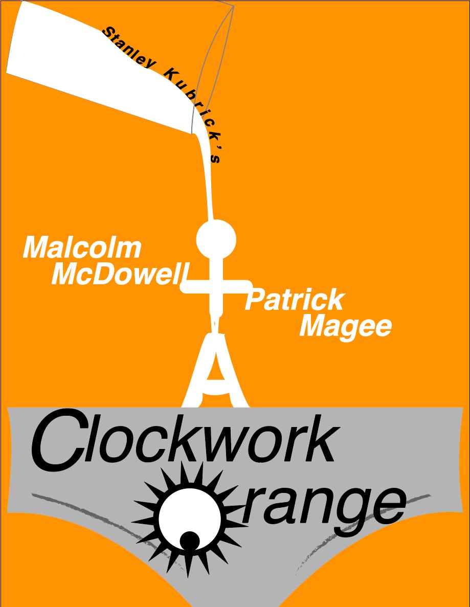 A Clockwork Orange On Behance