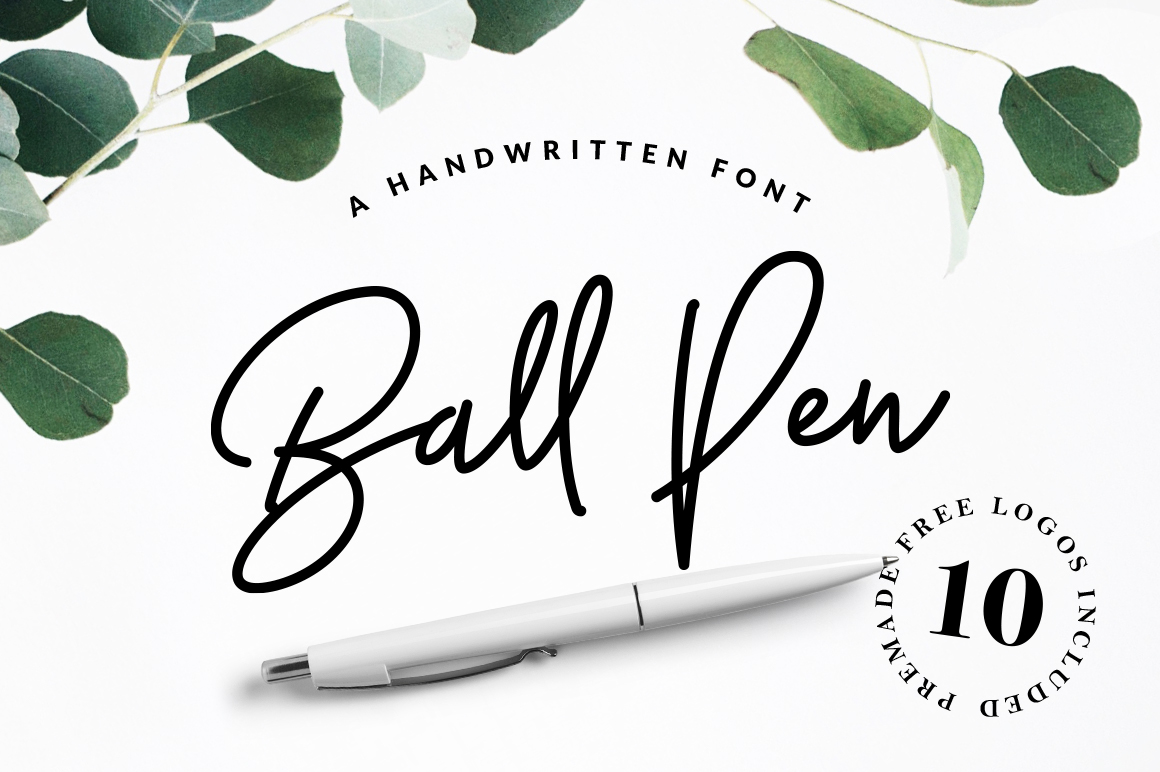 Ball Pen Is A Unique Handwritten Font Its Flow And Easy Signature Style Makes It Perfect To Use For Logos Signatures Quotes Badges Labels