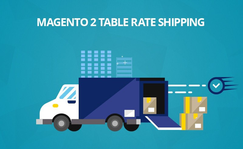 Free Magento 2 table rates shipping extension-Landofcoder- Best choice