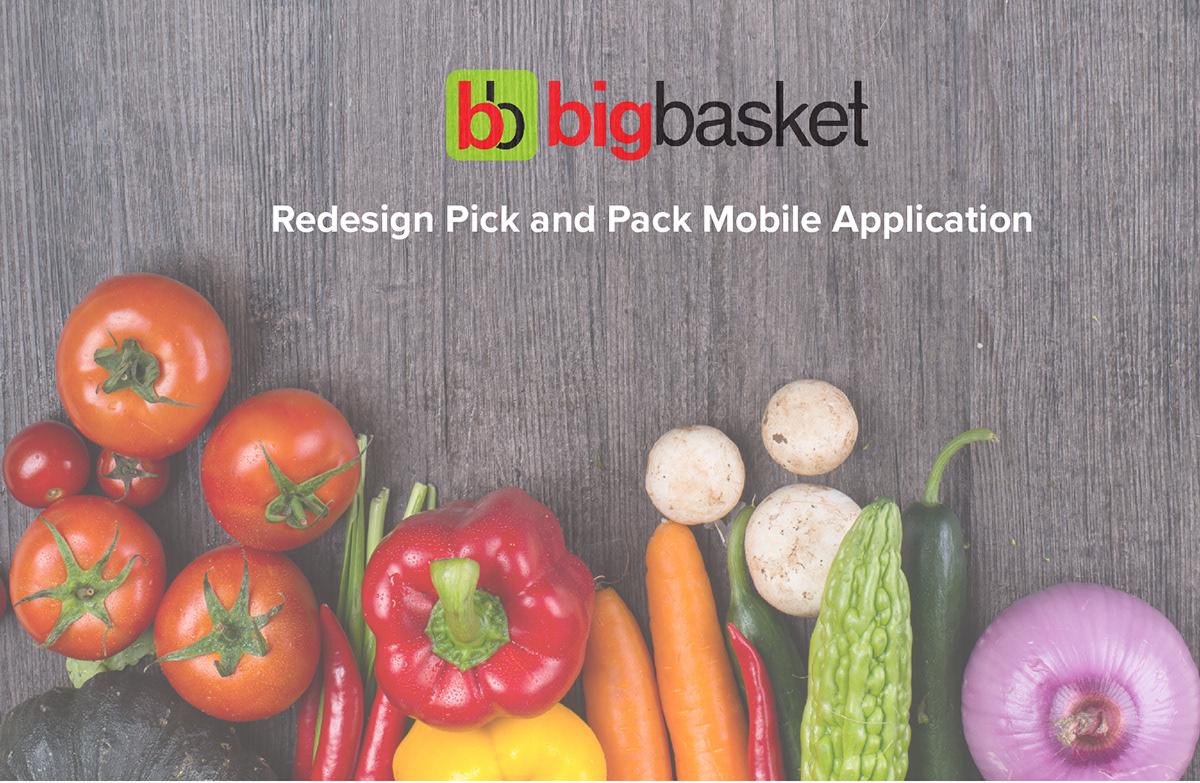 Big Basket Pick and Pack App Redesign on Behance