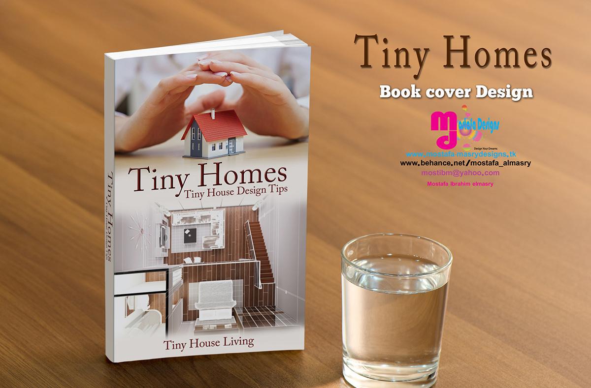 Tiny Homes Book Cover Design Print E Book On Behance
