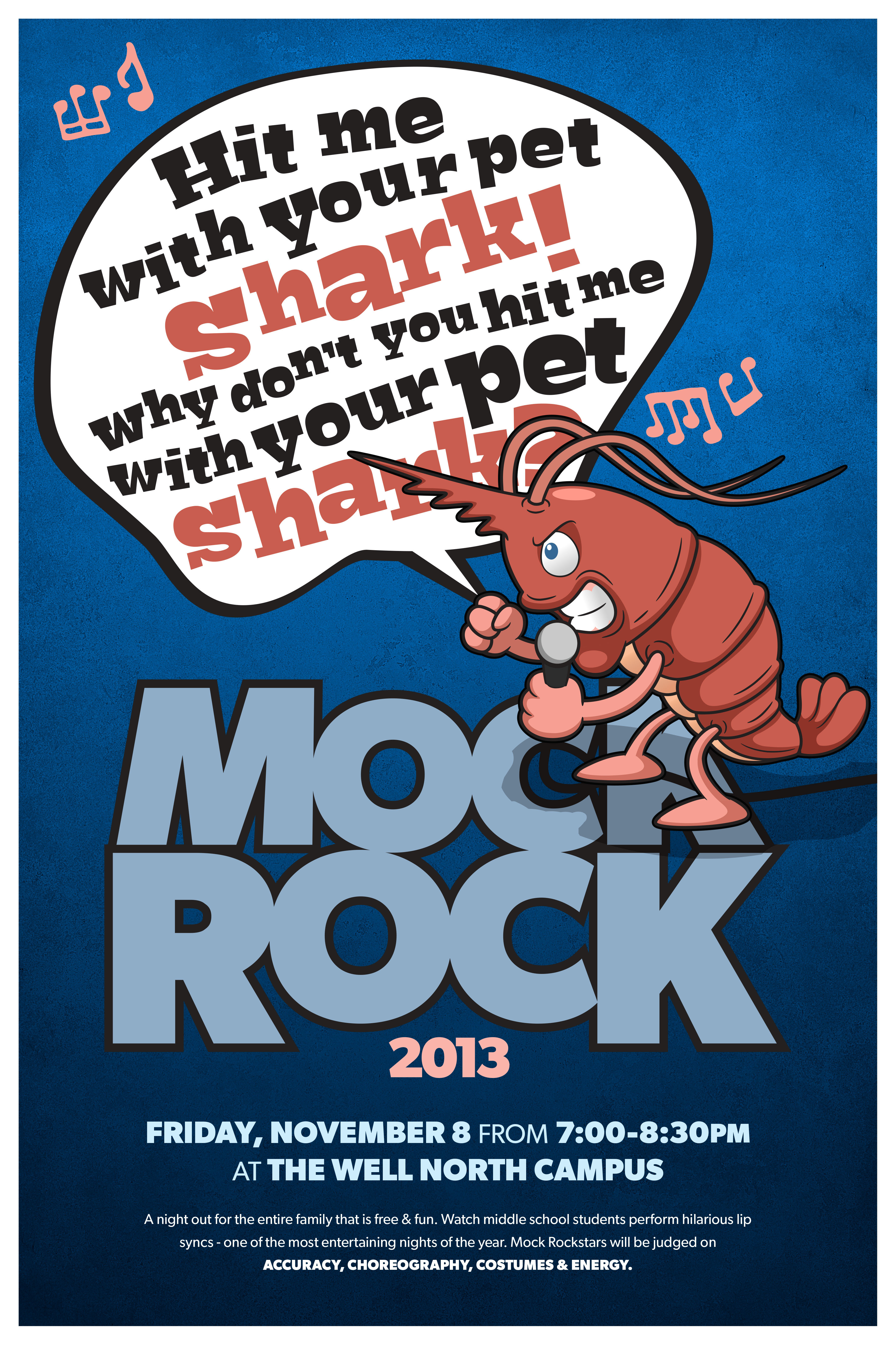 Mock Rock Is An Annual Competition With Singing And Dancing For The Wells Middle School Group This Years Posters Play Off Of Misheard Lyrics