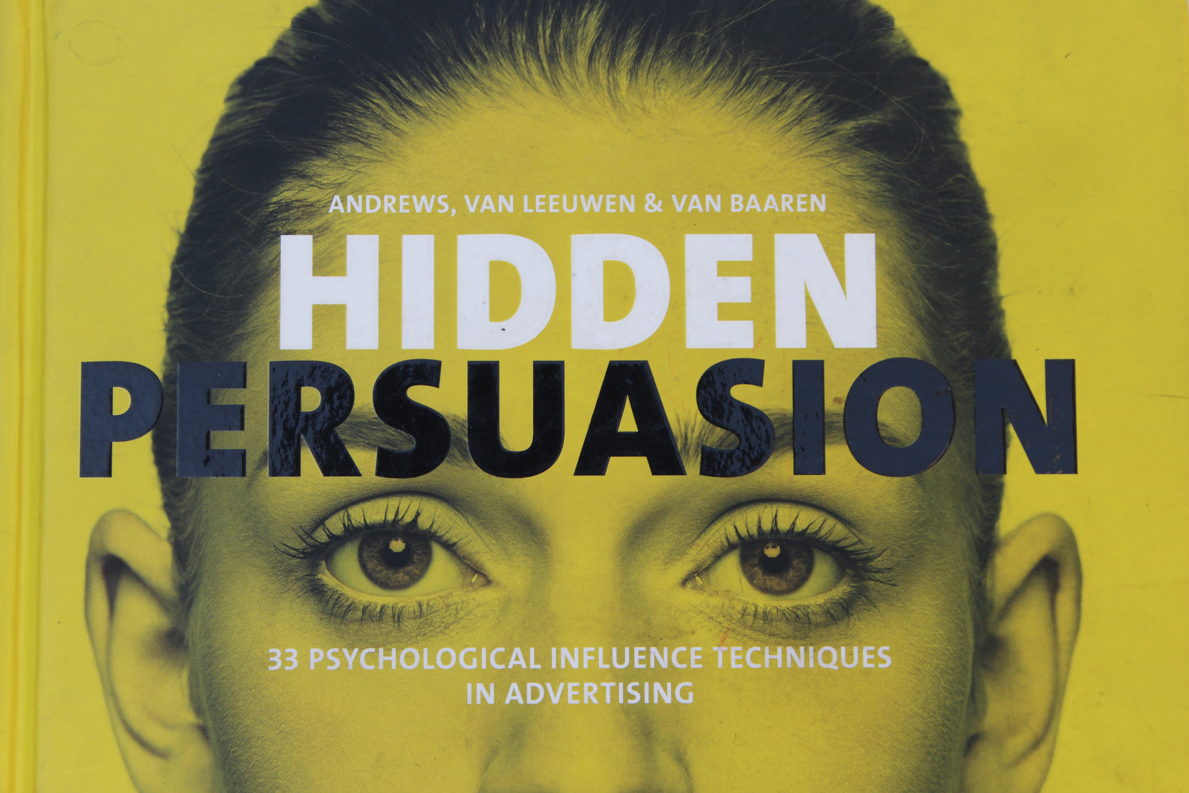hidden persuasion 33 psychological influences techniques in advertising