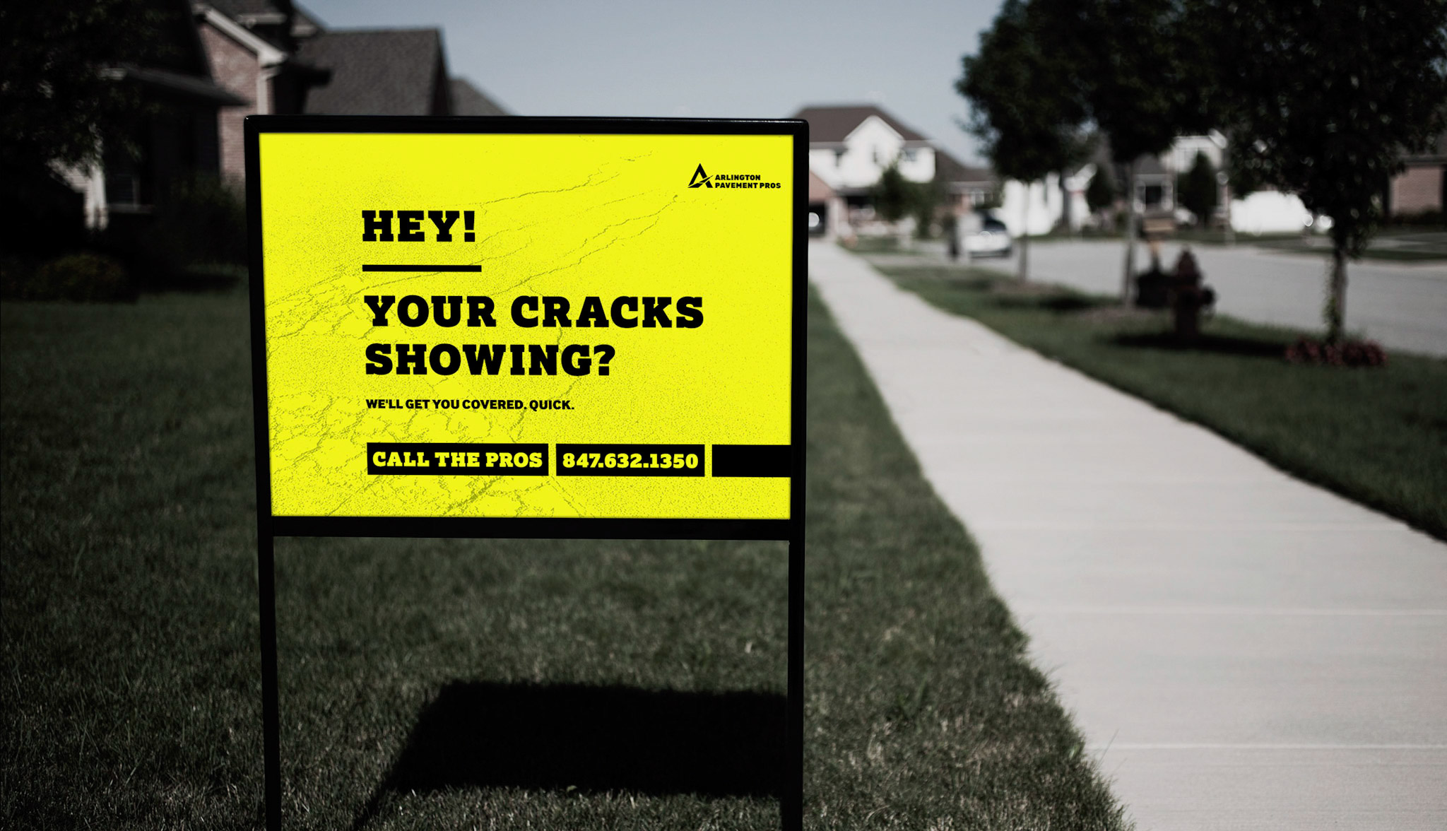 This is a how the brand looks on a yard sign … which is the most common form of marketing APP does.