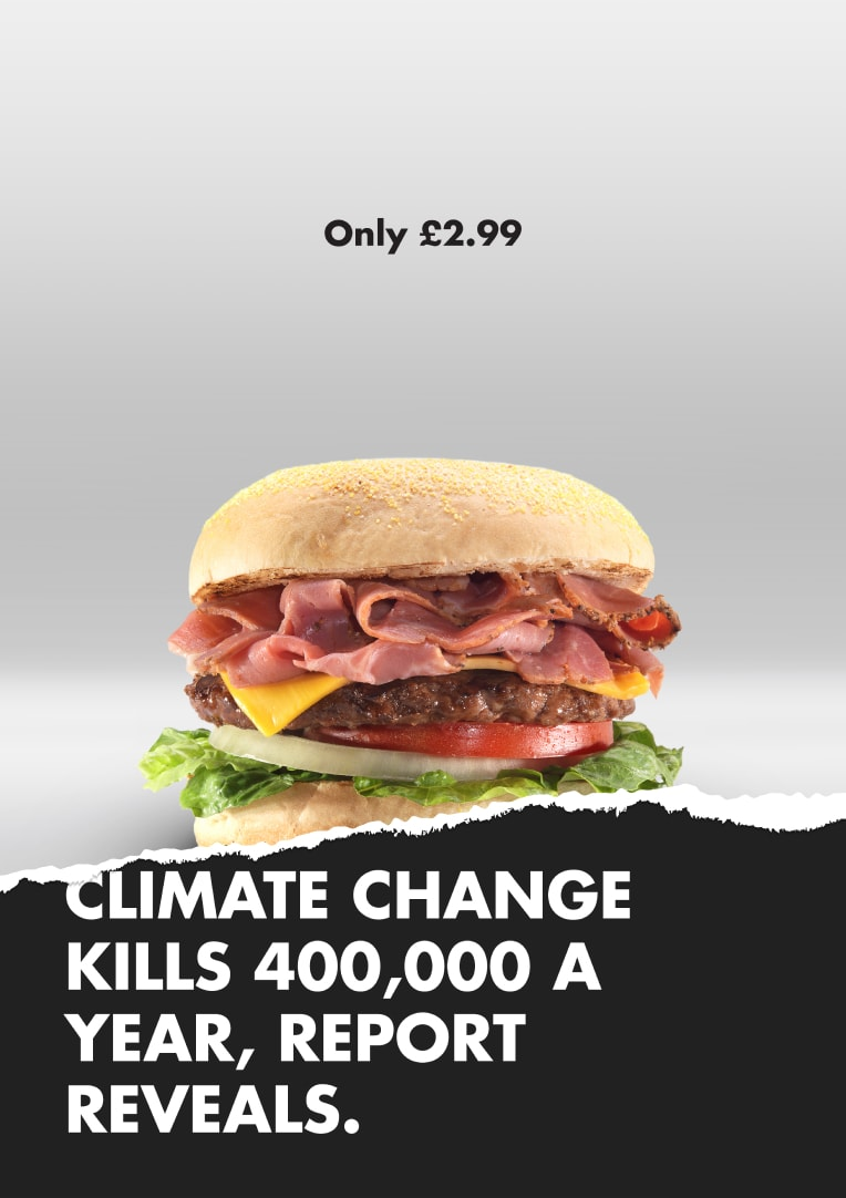 Burger ad, torn to reveal headline that reads Climate change kills 400,000 a year, report reveals.
