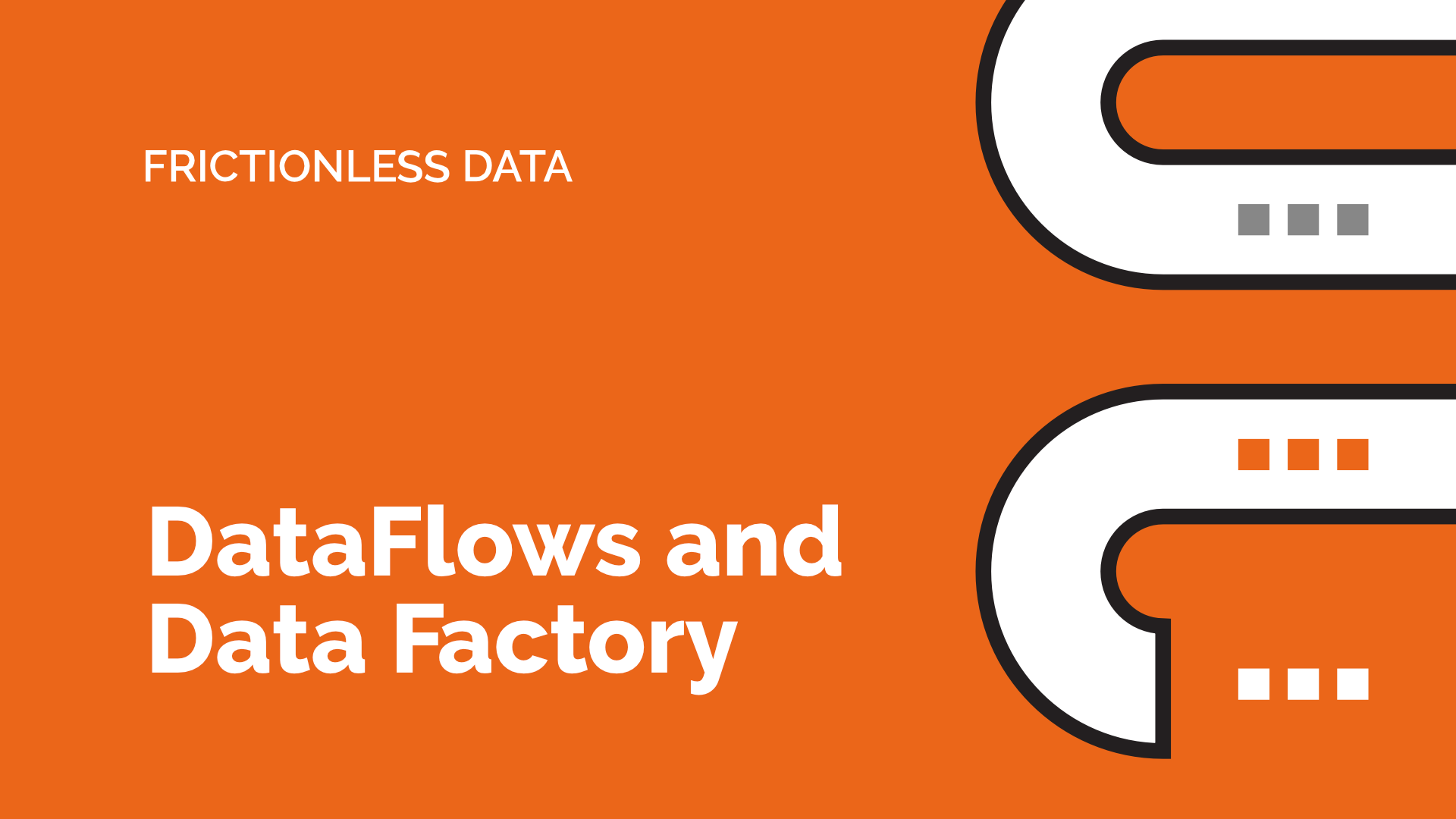 Video title image for DataFlows and Data Factory