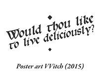 Would thou like to live deliciously? Poster art VVitch