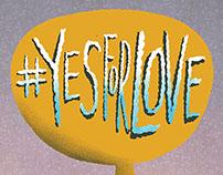#YesForLove
