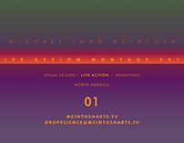 Michael John McIntosh MONTAGE 2016 - Live Action
