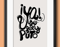 Ya se Feliz puto / lettering