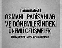 Osmanlı Padişahları ve Dönemlerindeki Önemli Gelişmeler