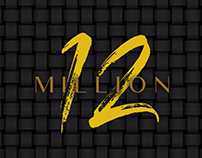"COMMERCIAL: The ""12 Million"" Project"
