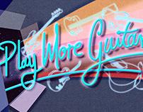 Play More Guitar!