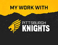 My Work With The Pittsburgh Knights