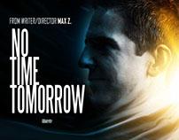 No Time Tomorrow (2016) - Short Film