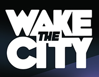 WAKE THE CITY - BAND IDENTITY