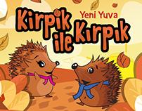Kirpik ile Kırpık / Kirpy and Spiny E-Book Design