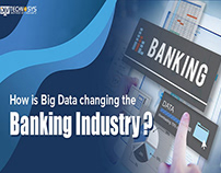 How is Big Data Changing the Banking Industry?