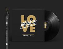 Make Love Vol.1 - Logo + Tee Design - Make Love Records