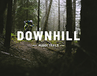 Downhill - Muddy Trails