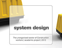 System Design: Unorganised Sector-Construction Workers