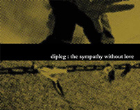 Dip Leg - The Sympathy Without Love CD