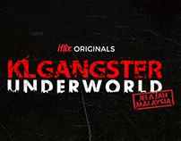 KL GANGSTER UNDERWORLD : Jelajah Malaysia (2018)
