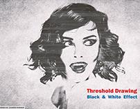THRESHOLD DRAWING (Black&White)