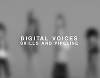 Digital Voices (Skills and Pipeline)