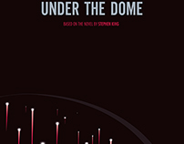 Under the Dome / minimalist poster