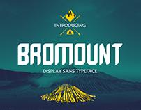 BROMOUNT Display Sans Typeface