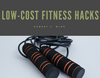 Low-Cost Fitness Hacks