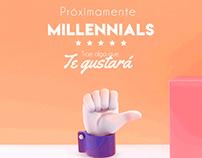 Millennials - Campaña