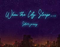 When the City Sleeps...