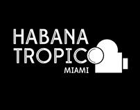Habana Tropico Miami