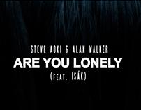 STEVE AOKI & ALAN WALKER- Are You Lonely(feat. ISAK)