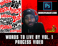 """WORDS TO LIVE BY VOL. 1"" DIGITAL ART PROCESS VIDEO"