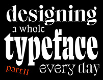 36 Days of Typefaces — Creating a Font Everyday (2/3)