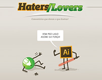 Haters and Lovers