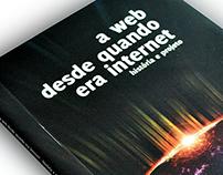 A Web desde quando era Internet (UEMG, 2009)