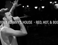 XL 106.7 Johnny's House | Red, Hot, & Boom!