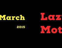 LazyMotions March 2015