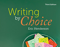 Writing by Choice, 3rd Edition