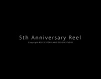 5th Anniversary Reel