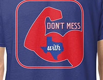 Texas Rangers Don't Mess with Texas shirt