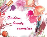 Fashion, beauty, cosmetics.