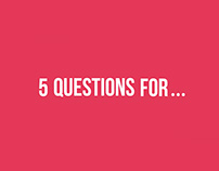 5Q4: Five Questions For