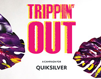 Quiksilver's Trippin' Out