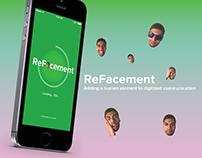 ReFacement: Humanized Emoji App (2016)