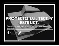 Proyecto U.I Técnica: Ejercicio horizontal / ARQU-3849